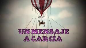 HEREDEROS DE ROWAN / UN MENSAJE A GARCÍA